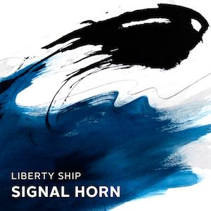 """LIBERTY SHIP: """"SIGNAL HORN"""""""